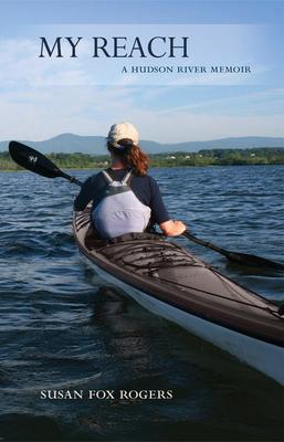 My Reach: A Hudson River Memoir Cover Image