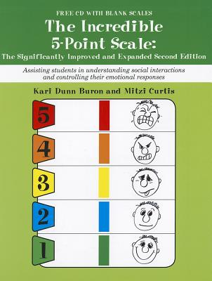 The Incredible 5-Point Scale: Assisting Students in Understanding Social Interactions and Controlling Their Emotional Responses Cover Image