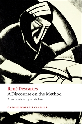 A Discourse on the Method (Oxford World's Classics) Cover Image