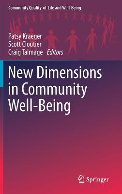 New Dimensions in Community Well-Being (Community Quality-Of-Life and Well-Being) Cover Image