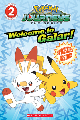 Welcome to Galar! (Pokémon Level Two Reader) (Media tie-in) Cover Image