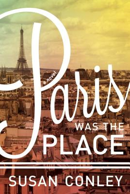 Paris Was the Place Cover