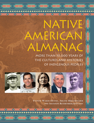 Native American Almanac: More Than 50,000 Years of the Cultures and Histories of Indigenous Peoples Cover Image