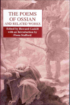 The Poems of Ossian and Related Works: James MacPherson Cover Image