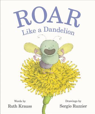 Roar Like a Dandelion Cover Image