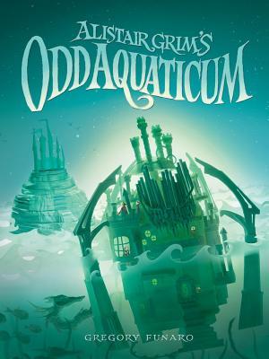 Cover for Alistair Grim's Odd Aquaticum