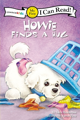 Howie Finds a Hug (Zonderkidz I Can Read: My First Shared Reading) Cover Image