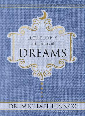 Llewellyn's Little Book of Dreams (Llewellyn's Little Books #3) Cover Image