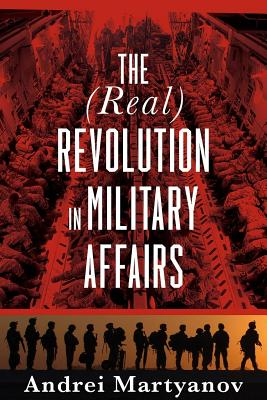 The (Real) Revolution in Military Affairs Cover Image