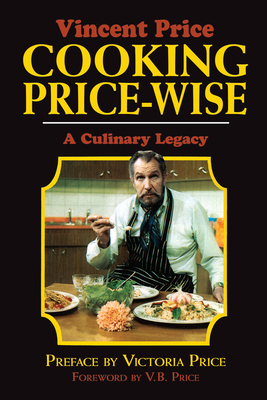 Cooking Price-Wise: A Culinary Legacy (Calla Editions) Cover Image