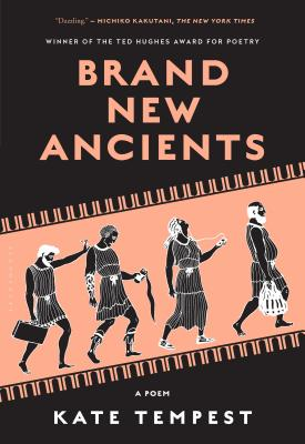 Brand New Ancients: A Poem Cover Image