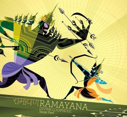 Ramayana: Divine Loophole (Hindu Mythology Books, Books on Hindu Gods and Goddesses, Indian Books for Kids) Cover Image