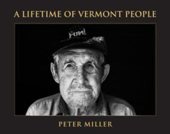 A Lifetime of Vermont People Cover Image