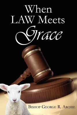 Cover for When Law Meets Grace