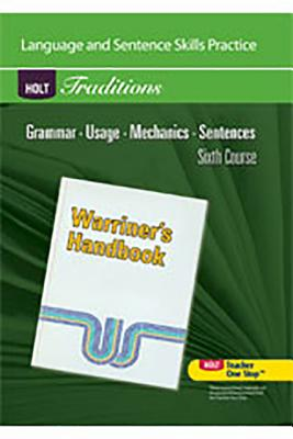 Holt Traditions Warriner's Handbook: Language and Sentence Skills Practice Sixth Course Grade 12 Sixth Course Cover Image