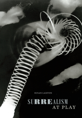 Surrealism at Play (Art History Publication Initiative) Cover Image