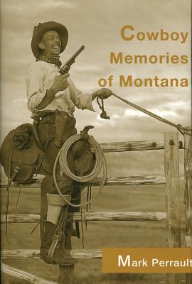 Cover for Cowboy Memories of Montana