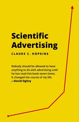 Scientific Advertising: 21 Advertising, Headline and Copywriting Techniques Cover Image