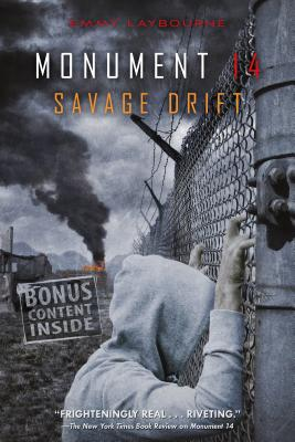Monument 14: Savage Drift (Monument 14 Series #3) Cover Image