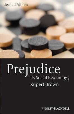 Prejudice: Its Social Psychology Cover Image