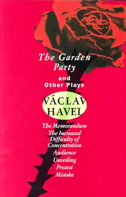 The Garden Party: And Other Plays (Havel) Cover Image