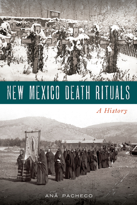 New Mexico Death Rituals: A History Cover Image