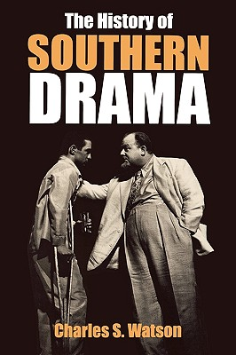 Cover for The History of Southern Drama