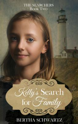 Kelly's Search for Family (Searchers #2) Cover Image