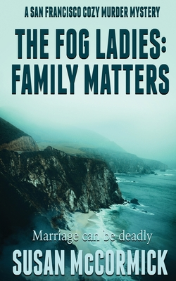 The Fog Ladies: Family Matters Cover Image