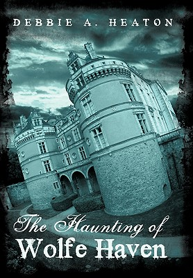 The Haunting of Wolfe Haven Cover