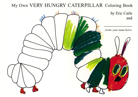cover for My Own Very Hungry Caterpillar Coloring Book