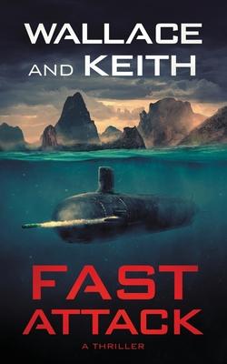Fast Attack: A Hunter Killer Novel Cover Image