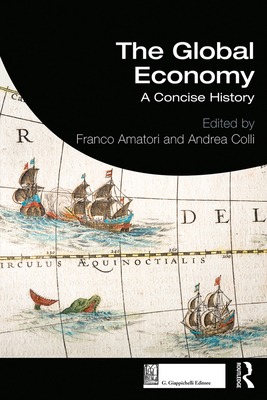 The Global Economy: A Concise History Cover Image