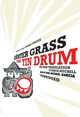 The Tin Drum: The New Translation [With Earbuds] Cover Image