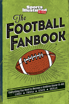 The Football Fanbook by Sports Illustrated Kids