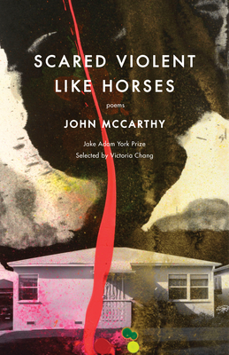 Scared Violent Like Horses: Poems Cover Image