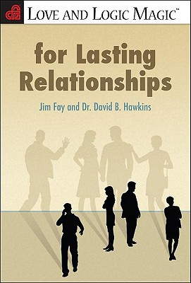 Love and Logic Magic for Lasting Relationships Cover Image