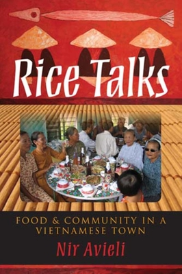 Rice Talks: Food and Community in a Vietnamese Town Cover Image