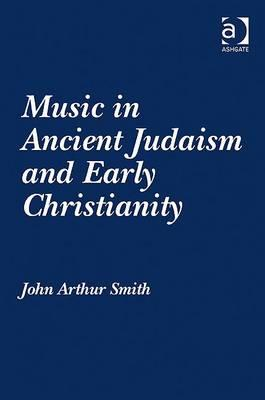 Music in Ancient Judaism and Early Christianity Cover Image