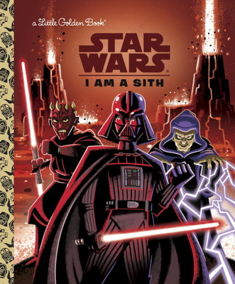 I Am a Sith (Star Wars) (Little Golden Book) Cover Image