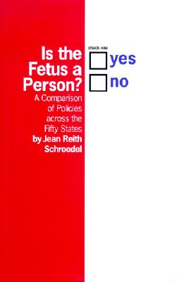Is the Fetus a Person? Cover