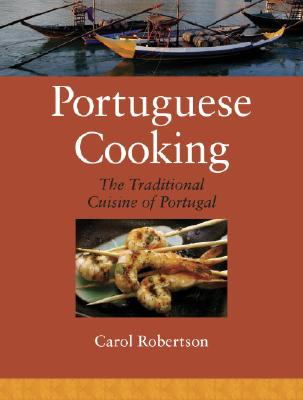 Portuguese Cooking: The Traditional Cuisine of Portugal Cover Image