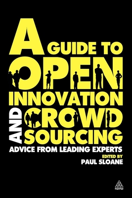 A Guide to Open Innovation and Crowdsourcing Cover