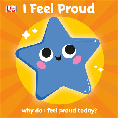 I Feel Proud: Why do I feel proud today? (First Emotions?) Cover Image