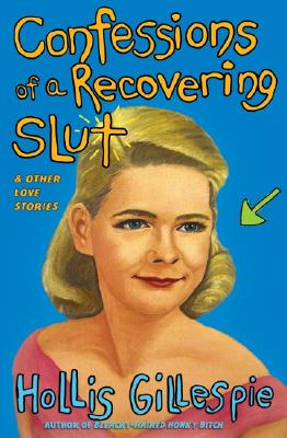 Confessions of a Recovering Slut Cover