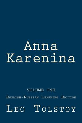 Anna Karenina: Anna Karenina: English-Russian Learning Edition Cover Image