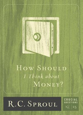 How Should I Think about Money? (Crucial Questions #23) Cover Image