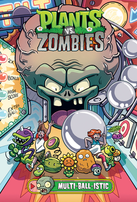 Plants vs. Zombies Volume 17: Multi-ball-istic Cover Image