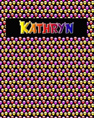 120 Page Handwriting Practice Book with Colorful Alien Cover Kathryn: Primary Grades Handwriting Book Cover Image