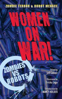 ZOMBIES VS ROBOTS WOMEN ON WAR PROSE SC Cover Image